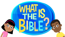 Lesson 06 - What is the Bible?