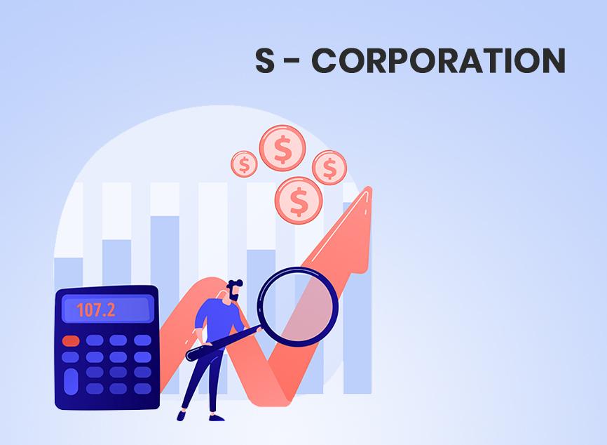 S - Corporation